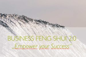 Business Feng Shui 2.0 Vortrag_Empower your Success_Bettina Kohl