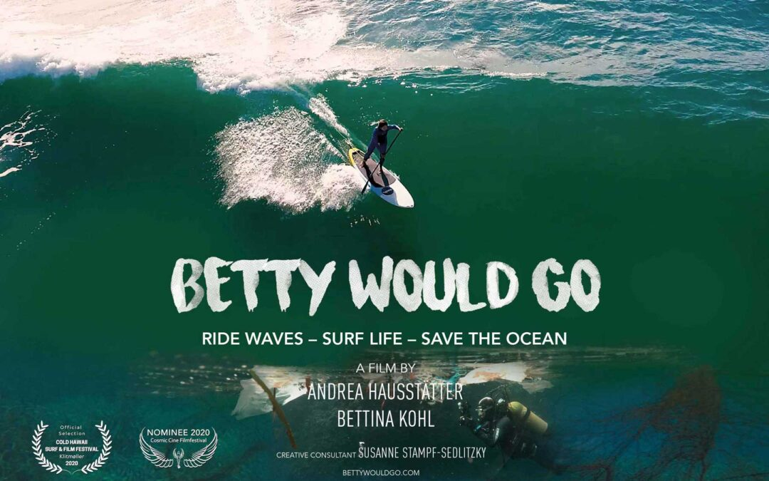 BETTY WOULD GO – Online Film-Premiere für dich