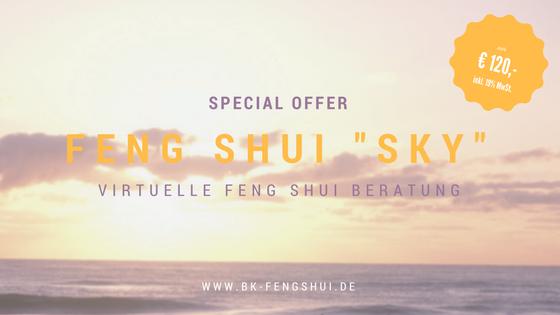 """""""Feng Shui SKY"""" – ONLINE Beratung für mehr Gesundheit & Positive Mind"""
